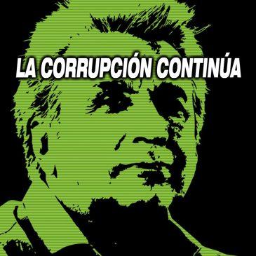 La corrupción continúa