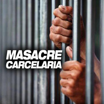 Masacre carcelaria